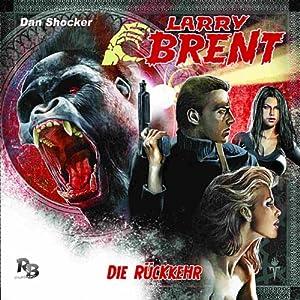 Die Rückkehr (Larry Brent 1) Hörspiel