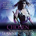 Chosen: Anna Strong, Vampire, Book 6 (       UNABRIDGED) by Jeanne C Stein Narrated by Dina Pearlman
