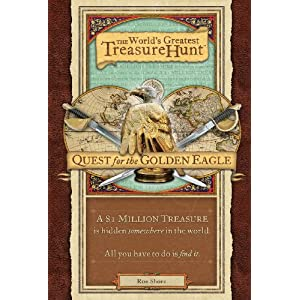 World's Greatest Treasure Hunt: Quest for the Golden Eagle