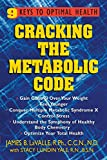 img - for Cracking the Metabolic Code: 9 Keys to Optimal Health book / textbook / text book