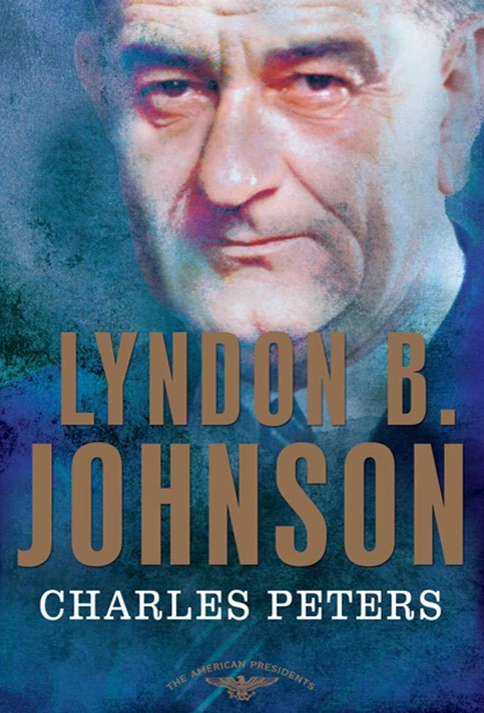 Amazon.com: Lyndon B. Johnson: The American Presidents Series: The ...