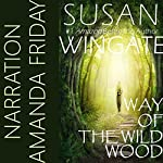 Way of the Wild Wood: The Wild Wood Trilogy, Book 1 | Susan Wingate