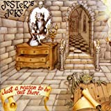 Just A Reason To Be Out There by JESTER'S JOKE (2001-01-01)