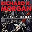 The Dark Defiles: A Land Fit for Heroes, Book 3 Audiobook by Richard K. Morgan Narrated by Simon Vance