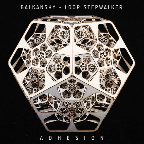 Balkansky and Loop Stepwalker-Adhesion-(ADN153)-CD-FLAC-2011-SPL Download