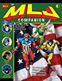 img - for The MLJ Companion: The Complete History of the Archie Super-Heroes book / textbook / text book