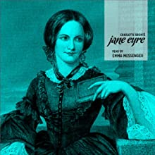Jane Eyre Audiobook by Charlotte Brontë Narrated by Emma Messenger