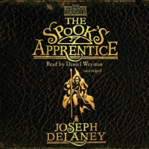 The Spook's Apprentice: Wardstone Chronicles 1 | [Joseph Delaney]