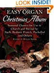 Easy Organ Christmas Album: Seasonal...