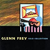 Solo Collectionby Glenn Frey