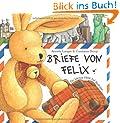 Briefe von Felix: Ein kleiner Hase auf Weltreise