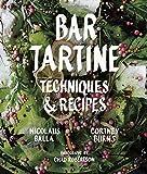 Bar Tartine: Techniques & Recipes