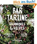 Bar Tartine: Cooking with Fermented,...
