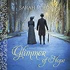 Glimmer of Hope Hörbuch von Sarah M. Eden Gesprochen von: Kymberly Mellon