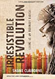 Image of The Irresistible Revolution: Living as an Ordinary Radical