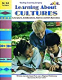 Learning About Cultures: Literature, Celebrations, Games and Art Activities (Reproducible Book)