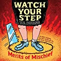 Watch Your Step (       UNABRIDGED) by T. R. Burns Narrated by Eric Michael Summerer