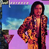 echange, troc Paul Laurence - Havent You Heard