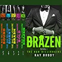 The Bad Billionaire Bundled Box Set Audiobook by Kay Brody Narrated by Elliott Kane