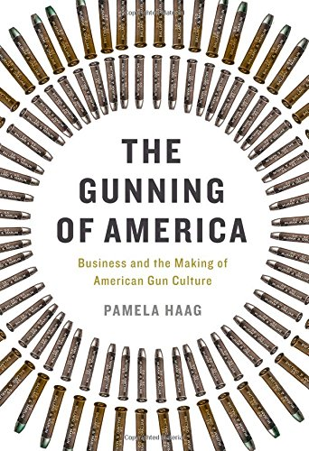 The Gunning of America: Business and the