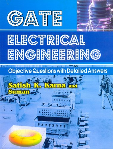 Gate Electrical Engineering: Objective Questions With Detailed Answers