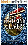Deadline Delivery (You Say Which Way)