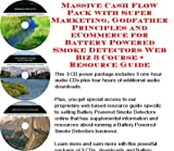 img - for Massive Cash Flow Pack with Super Marketing, Godfather Principles and eCommerce for Battery Powered Smoke Detectors Web Biz 3 Course + Resource Guide book / textbook / text book
