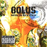 Sonic Schematics (Explicit) [Australian Import] by Bolus