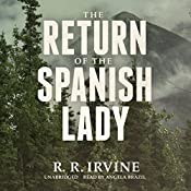 The Return of the Spanish Lady: The Nicolette Scott Mysteries, Book 4 | Robert R. Irvine