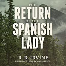 The Return of the Spanish Lady: The Nicolette Scott Mysteries, Book 4 (       UNABRIDGED) by Robert R. Irvine Narrated by Angela Brazil