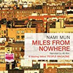 Miles from Nowhere   Nami Mun