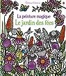 La peinture magique - Le jardin des fées