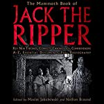 The Mammoth Book of the Jack the Ripper | Maxim Jakubowski