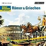Weltwissen f�r Kinder: R�mer & Griech...