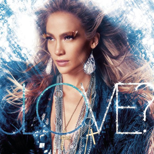 jennifer lopez love album cover deluxe. Jennifer Lopez released LOVE?