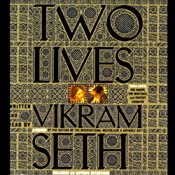 Two Lives | [Vikram Seth]