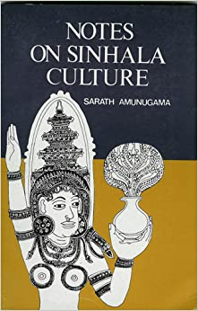 Notes on Sinhala culture: Sarath. Amunugama: Amazon.com: Books