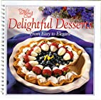 Delightful Desserts from Easy to Elegant by…