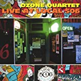 Live at Local 506 by Ozone Quartet (2003-09-13)