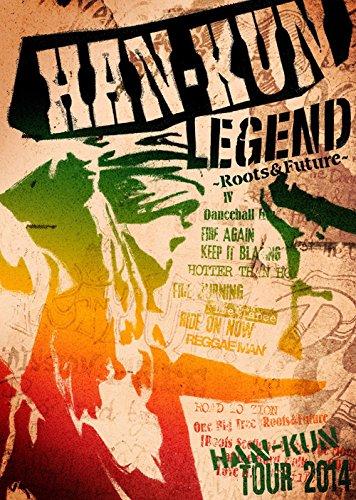 「HAN-KUN TOUR 2014 LEGEND ~ Roots&Future ~(通常盤) [DVD]