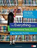 The Everything Guide to Informational Texts, K-2: Best Texts, Best Practices (Corwin Literacy) annotated by Barclay, Kathy H., Stewart, Laura D., Lee, Deborah M. (2014) Paperback