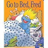Go to Bed, Fred: A Good Night Book & Muppet Puppet ~ Alison Inches