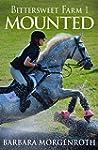 Bittersweet Farm 1: Mounted (English...