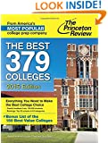 The Best 379 Colleges, 2015 Edition (College Admissions Guides)