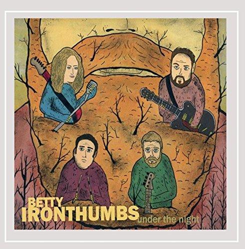 Betty Iron Thumbs - Under the Night [Explicit]