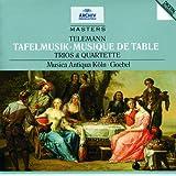 Telemann: Tafelmusik (Trios und Quartette)