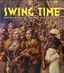 Swing Time: Reginald Marsh and Thirti...