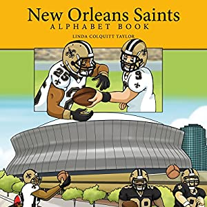 New Orleans Saints Alphabet Book | [Linda Colquitt Taylor]