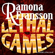 Lethal Games: A Swedish Crime Novel: Greger Thulin, Book 3 Audiobook by Ramona Fransson Narrated by Judith Bourque