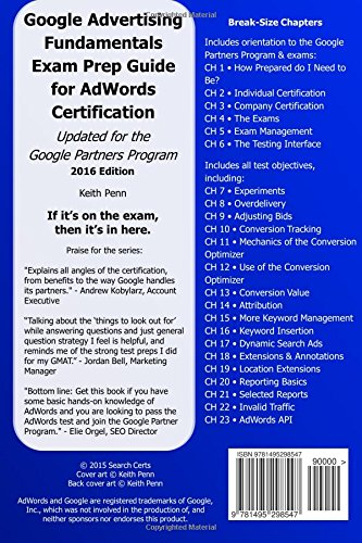 Google Advertising Advanced Search Exam Prep Guide for AdWords Certification: Volume 2 (SearchCerts.com Exam Prep Series)